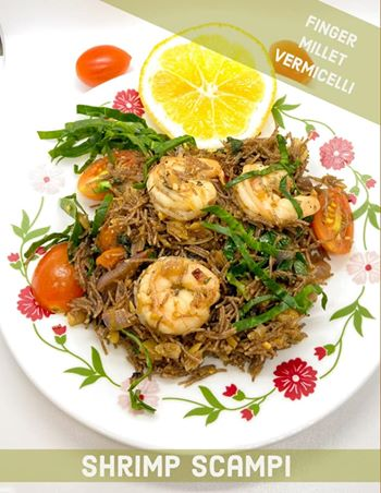 Shrimp Scampi with Finger Millet  Vermicelli